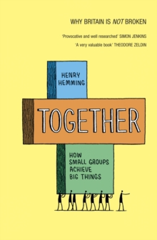 Together : How small groups achieve big things, EPUB eBook