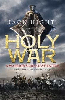 Holy War : Book Three of the Saladin Trilogy, Paperback Book