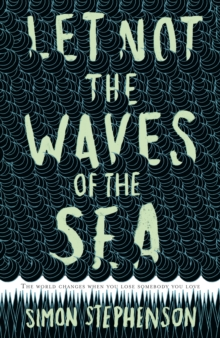 Let Not the Waves of the Sea, EPUB eBook