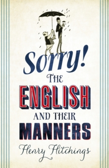 Sorry! The English and Their Manners, EPUB eBook