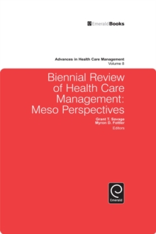 Biennial Review of Health Care Management : Meso Perspectives, Hardback Book