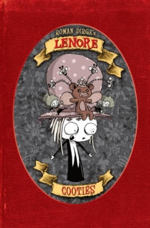 Lenore - Cooties (Colour Edn), Hardback Book