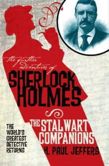 The Further Adventures of Sherlock Holmes : Stalwart Companions, Paperback Book