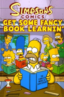 Simpsons Comics : Get Some Fancy Book Learnin', Paperback / softback Book