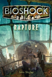 Bioshock - Rapture, Paperback Book