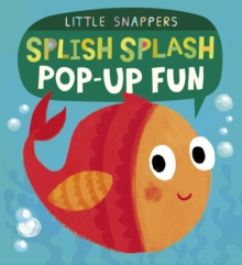 Splish Splash Pop-Up Fun, Novelty book Book