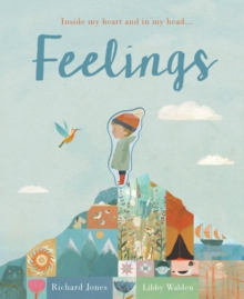 Feelings : Inside my heart and in my head..., Hardback Book