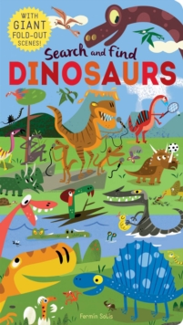 Search and Find: Dinosaurs, Novelty book Book