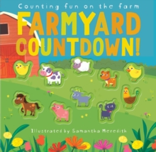 Farmyard Countdown! : Counting fun on the farm, Novelty book Book