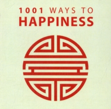 1001 Ways to Happiness, Paperback Book