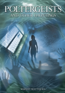 Poltergeists : and Other Hauntings, EPUB eBook