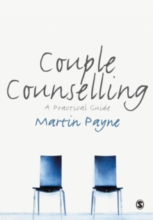 Couple Counselling : A Practical Guide, Paperback / softback Book