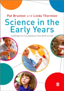 Science in the Early Years : Building Firm Foundations from Birth to Five, Paperback Book