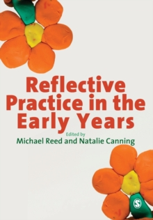Reflective Practice in the Early Years, Paperback / softback Book