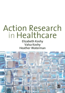 Action Research in Healthcare, Paperback / softback Book