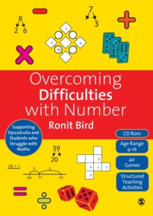 Overcoming Difficulties with Number : Supporting Dyscalculia and Students who Struggle with Maths, Paperback / softback Book