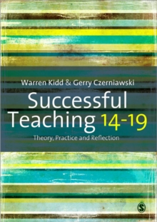 Successful Teaching 14-19 : Theory, Practice and Reflection, Paperback / softback Book