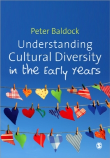Understanding Cultural Diversity in the Early Years, Paperback Book