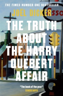 The Truth About the Harry Quebert Affair, Paperback Book