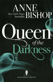 Queen of the Darkness : The Black Jewels Trilogy Book 3, Paperback Book