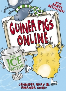 Guinea Pigs Online: The Ice Factor, Paperback Book