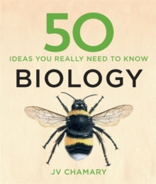 50 Biology Ideas You Really Need to Know, Hardback Book