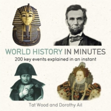 World History in Minutes : 200 Key Concepts Explained in an Instant, Paperback / softback Book