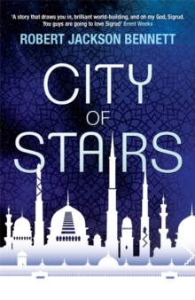 City of Stairs : The Divine Cities Book 1, Paperback Book