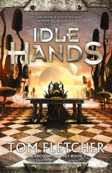 Idle Hands : The Factory Trilogy Book 2, EPUB eBook