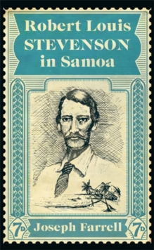 Robert Louis Stevenson in Samoa, Paperback / softback Book