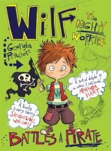 Wilf the Mighty Worrier Battles a Pirate : Book 2, Paperback Book