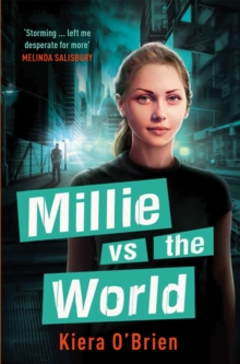 Millie vs the Machines: Millie vs the World : Book 2, Paperback Book