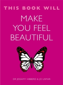 This Book Will Make You Feel Beautiful, Paperback / softback Book