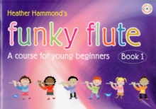Funky Flute : Book 1, Sheet music Book