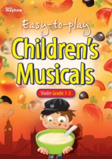 EASY TO PLAY CHILDRENS MUSICALS VIOLIN, Paperback Book