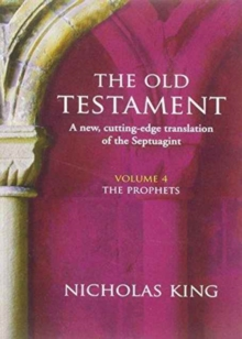 OLD TESTAMENT VOL 4 THE PROPHETS, Paperback Book