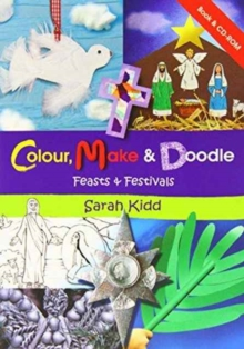 COLOUR MAKE & DOODLE 2 FEASTS FESTIVALS, Paperback Book
