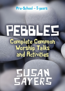 Pebbles - Complete Years A, B & C, Paperback Book