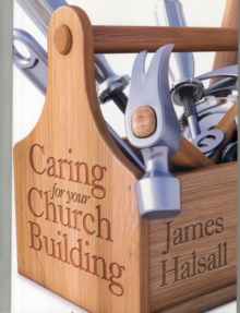 Caring for Your Church Building, Paperback Book