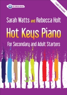 Hot Keys Piano : For Secondary & Adult Starters, Paperback / softback Book