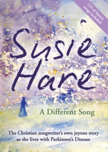 A Different Song : Susie Hare - Autobiography, Paperback Book