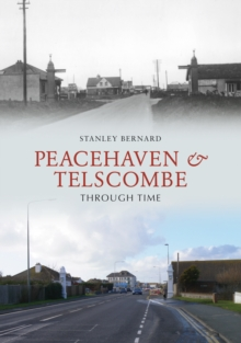 Peacehaven and Telscombe Through Time, Paperback Book