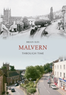 Malvern Through Time, Paperback Book