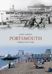 Portsmouth Through Time, Paperback / softback Book