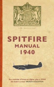 Spitfire Manual 1940, Paperback / softback Book