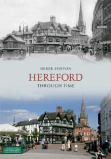 Hereford Through Time, Paperback Book