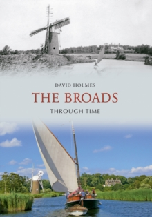 The Broads Through Time, Paperback / softback Book