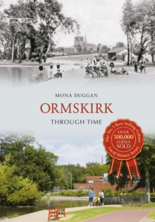 Ormskirk Through Time, Paperback Book