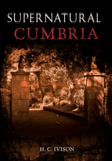 Supernatural Cumbria, Paperback / softback Book