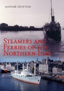 Steamers and Ferries of the Northern Isles, Paperback Book